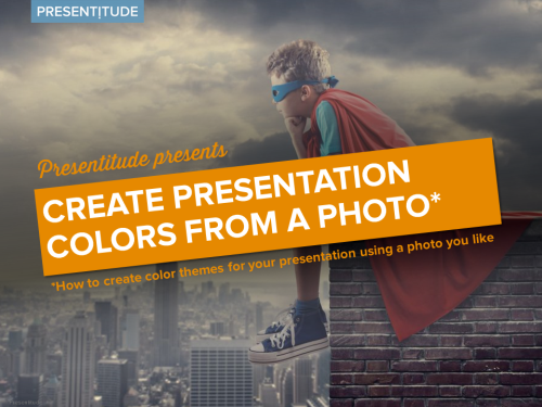 Create presentation colors from a photo