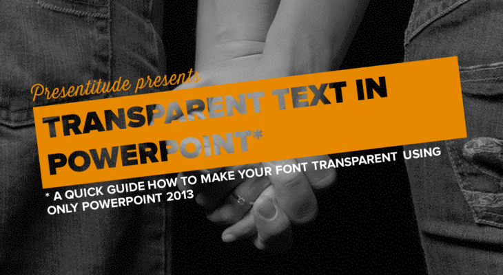 Transparent font in PowerPoint