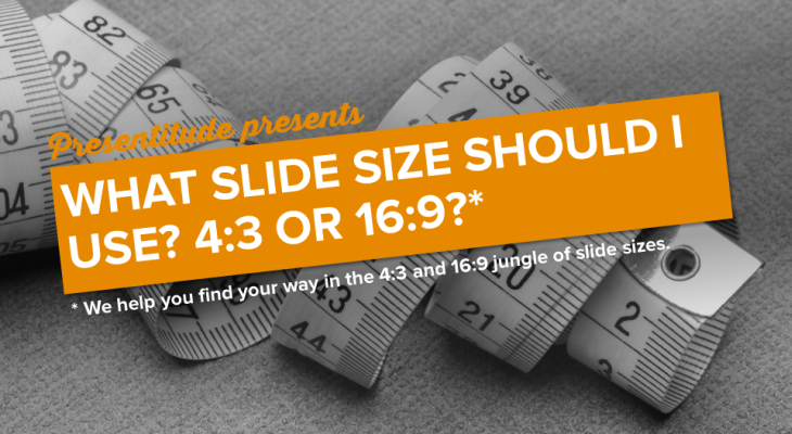 What slide size should you use?