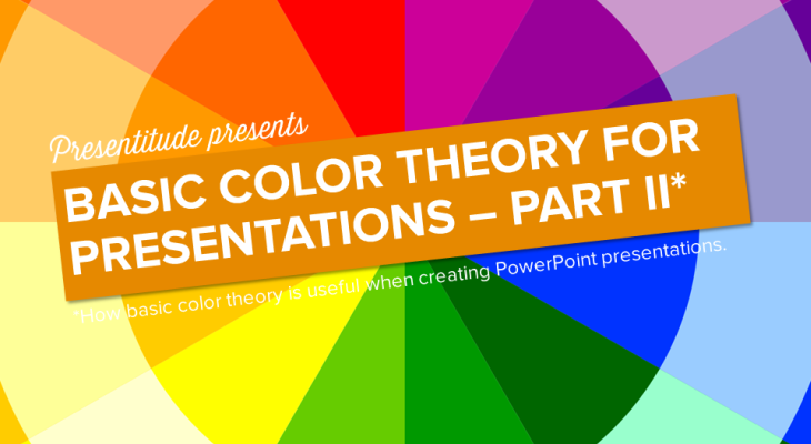 How to use the color wheel to create colorful presentations (Part II)