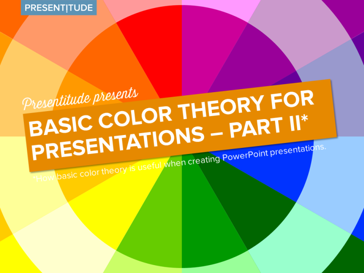 How To Use The Color Wheel Create Colorful Presentations Part II