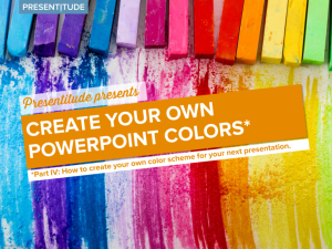 Create your own PowerPoint colors