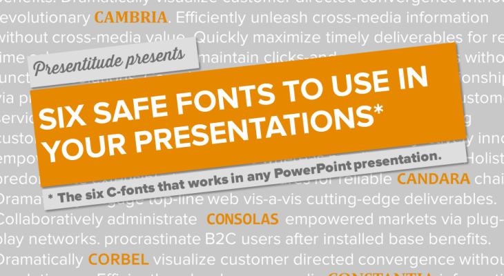 Six safe fonts to use in your next presentation