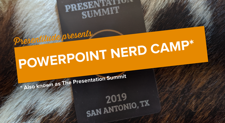 The PowerPoint Nerd Camp